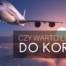 Czy warto polecieć do Korei ?