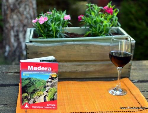 Najlepszy przewodnik turystyczny po Maderze – 60 tras na spacery i piesze wycieczki